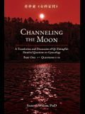 Channeling the Moon: A Translation and Discussion of Qi Zhongfu's Hundred Questions on Gynecology