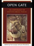 Open Gate: An Anthology of Haitian Creole Poetry