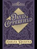David Copperfield - With Appreciations and Criticisms By G. K. Chesterton