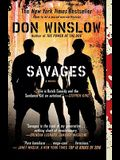 Savages: A Novel