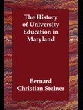 The History of University Education in Maryland