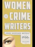 Women Crime Writers: Four Suspense Novels of the 1950s: Mischief / The Blunderer / Beast in View / Fools' Gold
