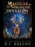 Magical Midlife Invasion