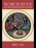 That's What They Used to Say: Reflections on American Indian Oral Traditions