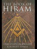 The Book of Hiram: Freemasonry, Venus, and the Secret Key to the Life of Jesus