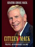 Citizen Mack: Politics, an Honorable Calling