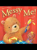 Messy Me