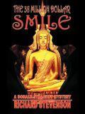 The 38 Million Dollar Smile