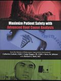 Maximize Patient Safety With Advanced Root Cause Analysis