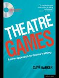 Theatre Games: A New Approach to Drama Training (Performance Books)