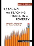 Reaching and Teaching Students in Poverty: Strategies for Erasing the Opportunity Gap (Multicultural Education)