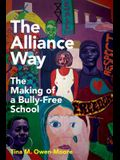 The Alliance Way: The Making of a Bully-Free School