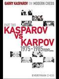 Kasparov vs. Karpov, 1975-1985: Including the 1st and 2nd Matches