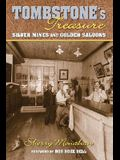 Tombstone's Treasure: Silver Mines and Golden Saloons