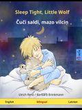 Sleep Tight, Little Wolf - Kui saldi, matso viltsin. Bilingual children's book (English - Latvian)