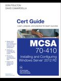 McSa 70-410 Cert Guide R2: Installing and Configuring Windows Server 2012 [With CDROM]