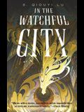 In the Watchful City
