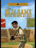 Field Trip Mysteries: The Ballgame with No One at Bat