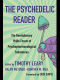 The Psychedelic Reader: Classic Selections from the Psychedelic Review, the Revolutionary 1960's Forum of Psychopharmacological Substances