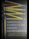 Yardstick Competition Among Governments: Accountability and Policymaking When Citizens Look Across Borders