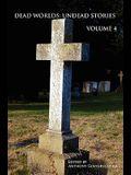 Dead Worlds: Undead Stories, Volume 4