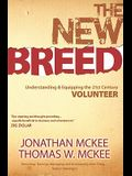 The New Breed: Understanding & Equipping the 21st Century Volunteer