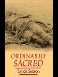 Ordinarily Sacred (Studies in Religion and Culture)