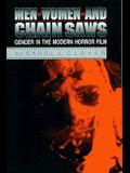 Men, Women, and Chain Saws: Gender in the Modern Horror Film