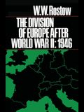 The Division of Europe After World War II: 1946