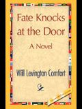 Fate Knocks at the Door