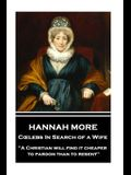 Hannah More - Celebs In Search of a Wife: A Christian will find it cheaper to pardon than to resent