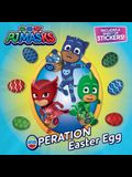 Operation Easter Egg [With One Sheet of Stickers]