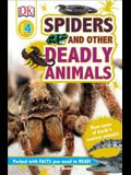 DK Readers L4: Spiders and Other Deadly Animals: Meet Some of Earth's Scariest Animals!