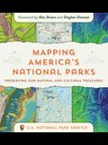 Mapping America's National Parks: Preserving Our Natural and Cultural Treasures