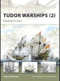 Tudor Warships (2): Elizabeth I's Navy