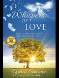 Whispers of Love: Spirit's Messages from Heartbreak to Hope