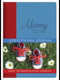 Mommy-To-Be: A Devotional Journal