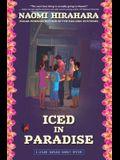 Iced in Paradise: A Leilani Santiago Hawai'i Mystery