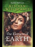 Kitchen Witchcraft: The Element of Earth
