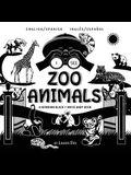 I See Zoo Animals: Bilingual (English / Spanish) (Inglés / Español) A Newborn Black & White Baby Book (High-Contrast Design & Patterns) (
