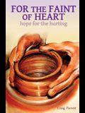 For the Faint of Heart