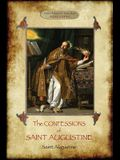The Confessions of Saint Augustine: An intimate record of a great and pious soul laid bare before God; With Introduction and translation by Edward B.