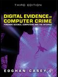Digital Evidence and Computer Crime: Forensic Science, Computers and the Internet