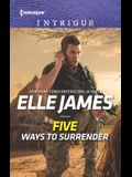 Five Ways to Surrender