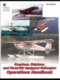 Seaplane, Skiplane, and Float/Ski-Equipped Helicopter Operations Handbook: Faa-H-8083-23