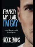 Frankly My Dear I'm Gay