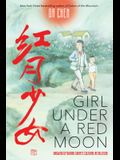 Girl Under a Red Moon: Growing Up During China's Cultural Revolution