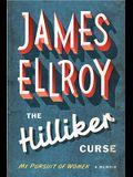 The Hilliker Curse: My Pursuit of Women: A Memoir