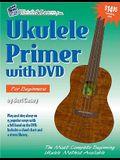 Ukulele Primer: For Soprano, Concert, & Tenor Ukuleles: C Tuning [With DVD]