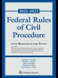 Federal Rules of Civil Procedure with Resources for Study: 2021-2022 Statutory Supplement